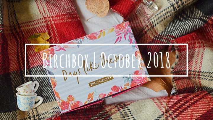 Birchbox   October 2018