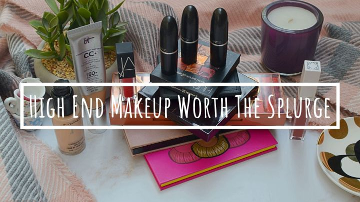 The High End Makeup Products You Need To Try!