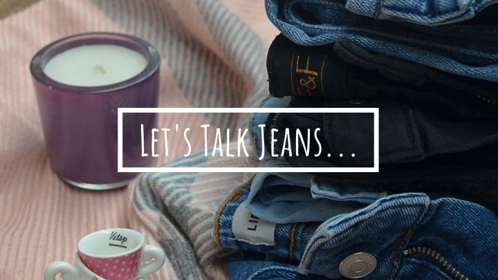 Let's Talk Jeans… My Verdict on High Street Jeans