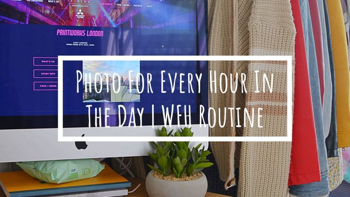 Photo For Every Hour In The Day | WFH in Live Events Marketing