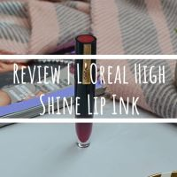 New | L'Oreal Paris Brilliant Signature High Shine Lip Ink