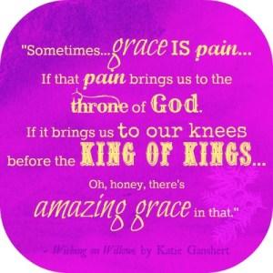 grace is pain quote from Willows