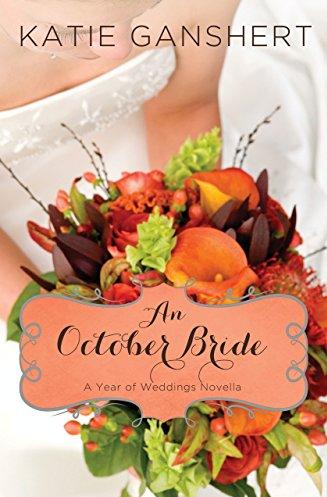 An October Bride by Katie Ganshert