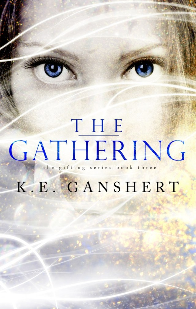 The Gathering by Katie Ganshert