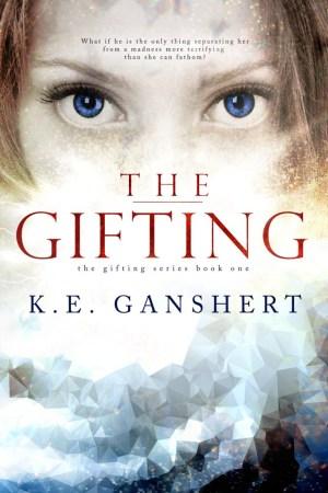 The Gifting by Katie Ganshert