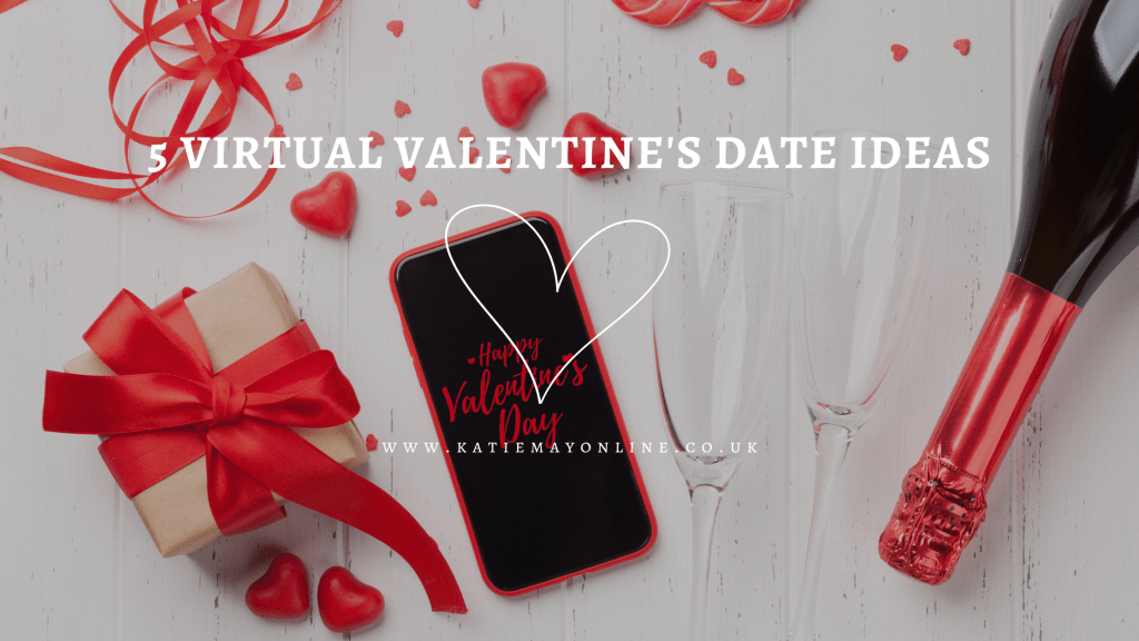 5 virtual date ideas for valentine's day