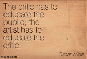 Quotation-Oscar-Wilde-criticism-artist-Meetville-Quotes-27175