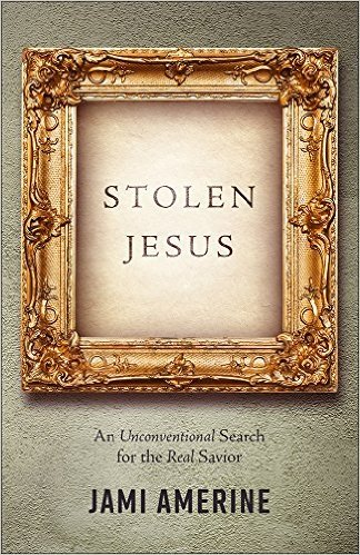 Stolen Jesus book by Jami Amerine