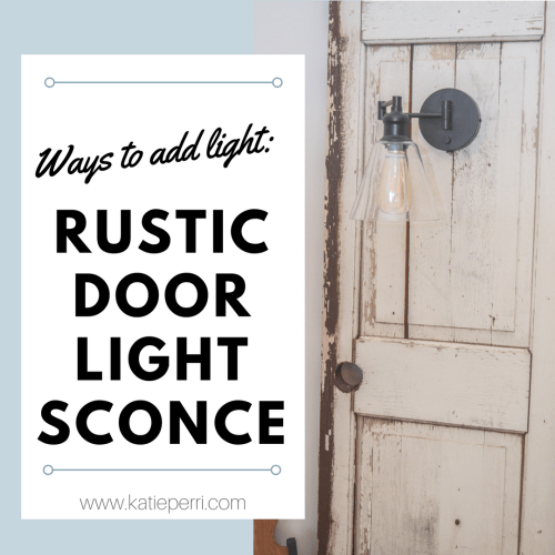 DIY: Rustic Door Light Sconce