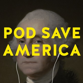 Five Faves 8-17-18: Pod Save America