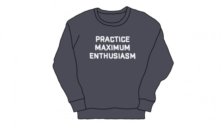 2019 Resolutions: Practice Maximum Enthusiasm