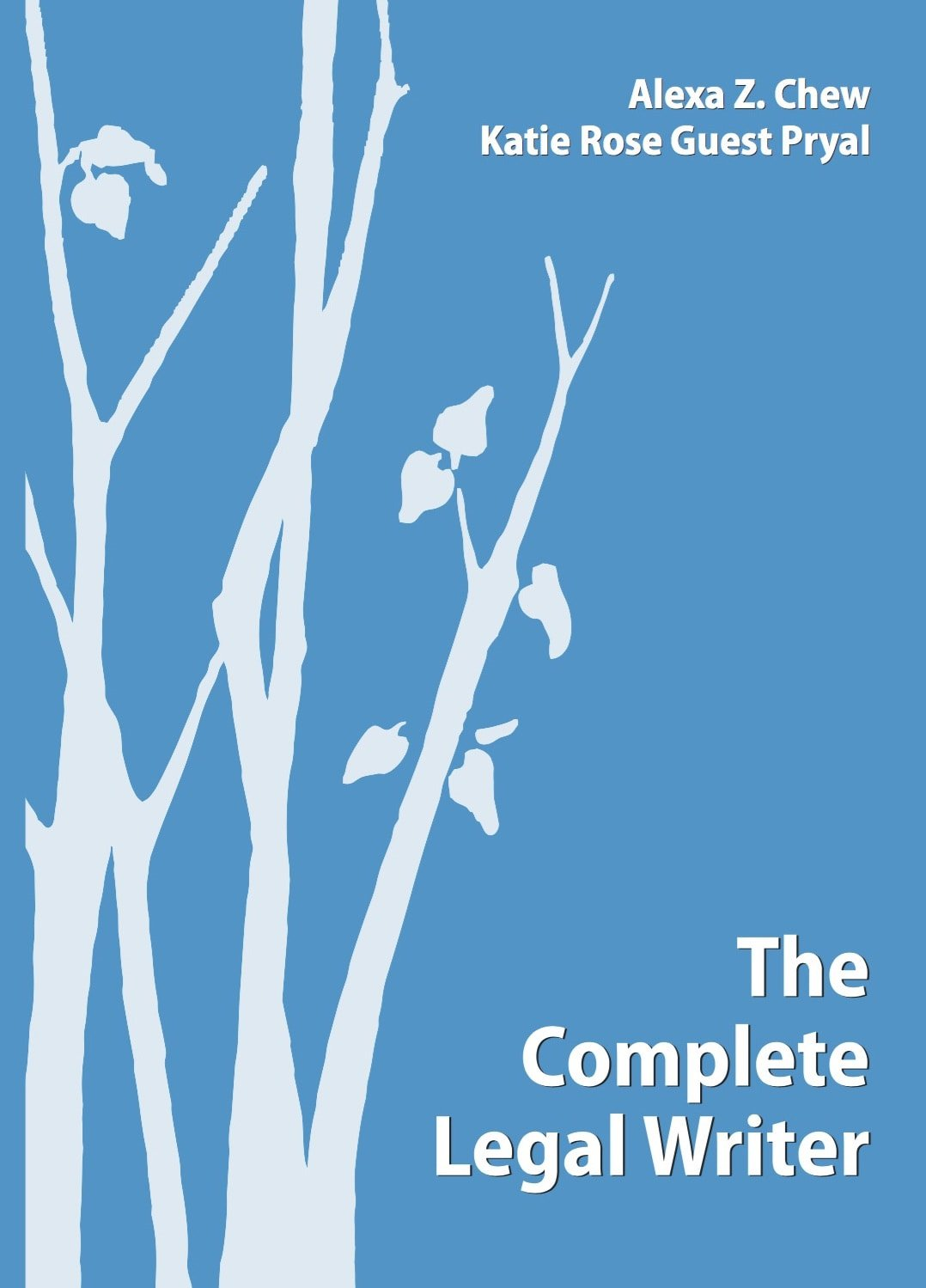 Cover image of The Complete Legal Writer (2016 Carolina Academic Press)