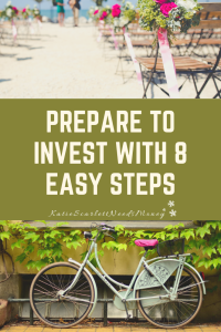 Prepare to Invest with 8 easy steps