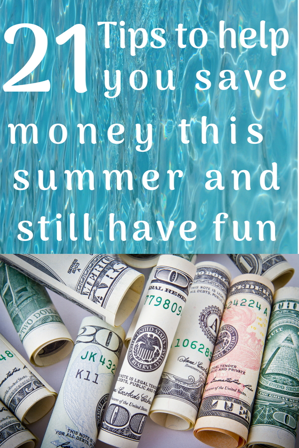 Tips for saving money this summer. #moneysavingtips #frugallivingideas
