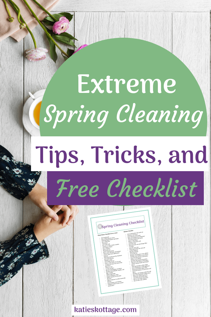 Extreme Spring Cleaning Checklist (Free Printable) - KatiesKottage
