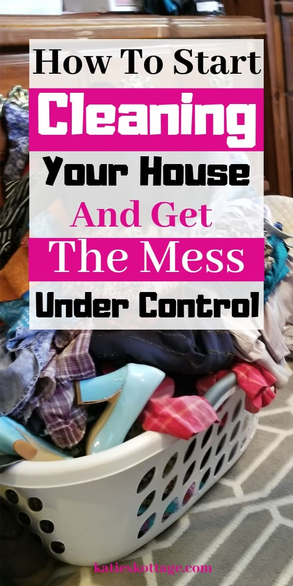 clean your house when mess is out of control