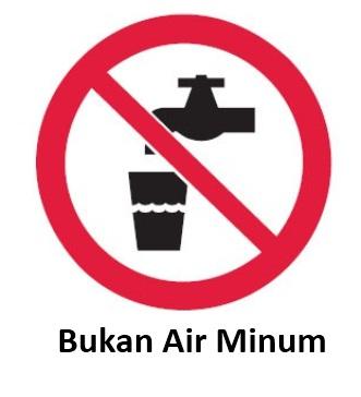 Rambu K3 Bukan Air Minum