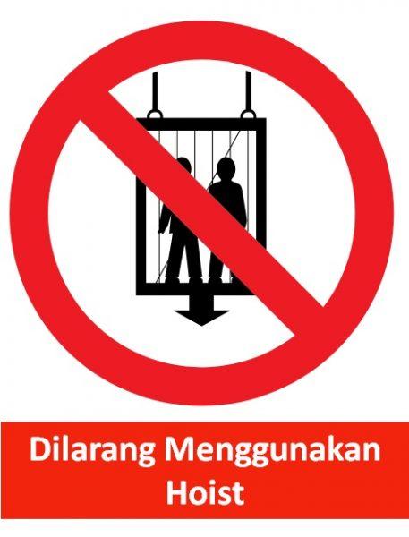 rambu dilarang menggunakan hoist