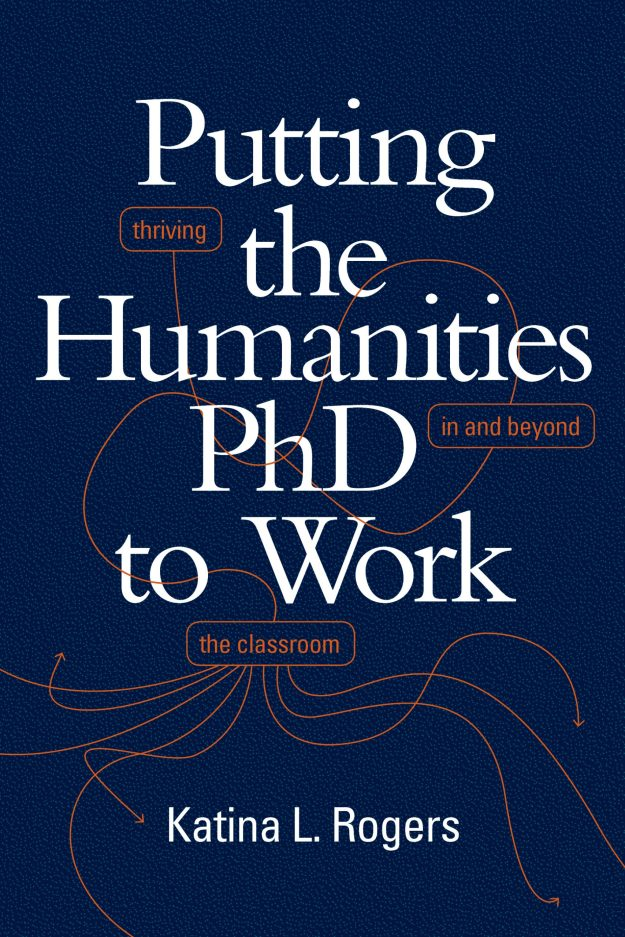 Cover of Putting the Humanities PhD to Work