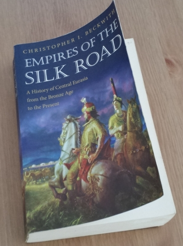 Empires of the Silk Road, Christopher I. Beckwith