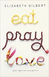 Eat Pray Love by Elizabeth Gilbert Book Cover
