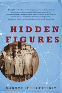 Hidden Figures by Margot Lee Shetterly Book Cover