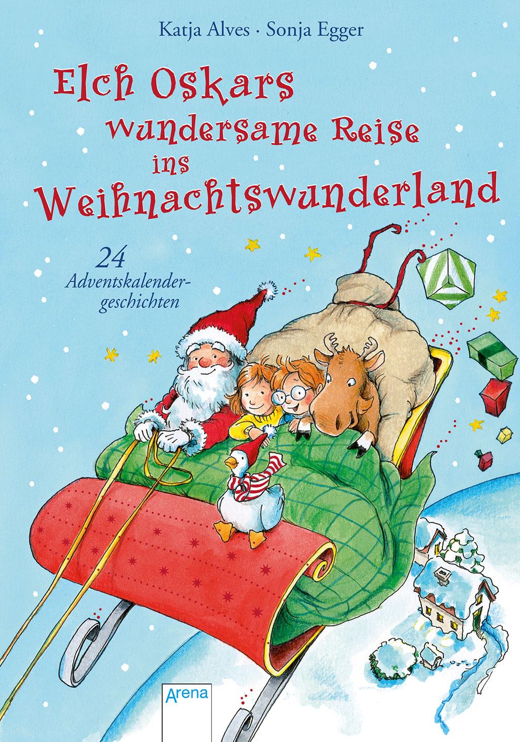 katja alves, elch oskars wundersame reise ins weihnachtswunderland