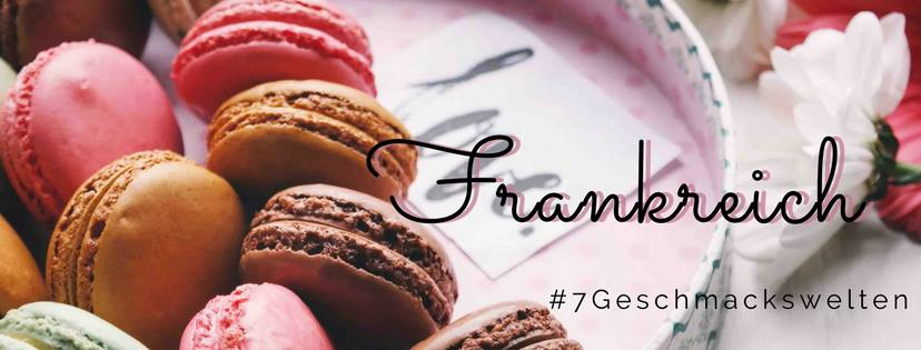 Die Foodblog-Parade #7geschmackswelten kocht im August Französisch