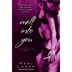 Melt Into You