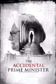 The Accidental Prime Minister Full Movie