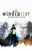 http://www.wattpad.com/story/7803020-the-windcaster-featured-fantasy-adventure-histfic