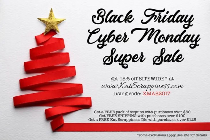 Kat Scrappiness Black Friday & Cyber Monday Super Sale!