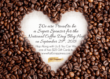 National Coffee Day Blog Hop at Kat Scrappiness