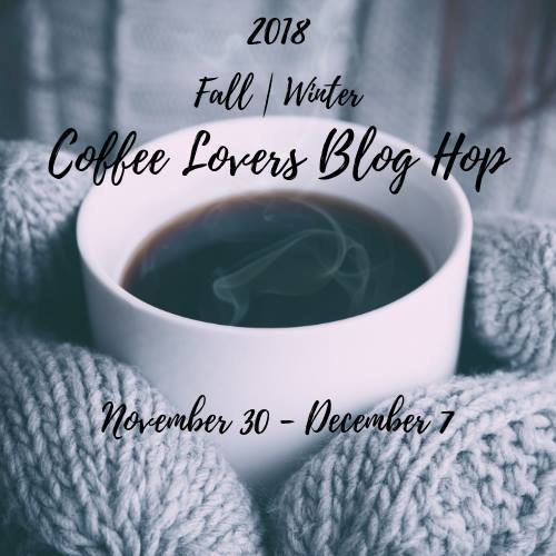 fall/winter coffee lovers blog hop
