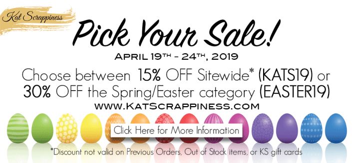 Kat Scrappiness Easter Sale!
