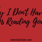 Why I Don't Have A 2016 Reading Goal