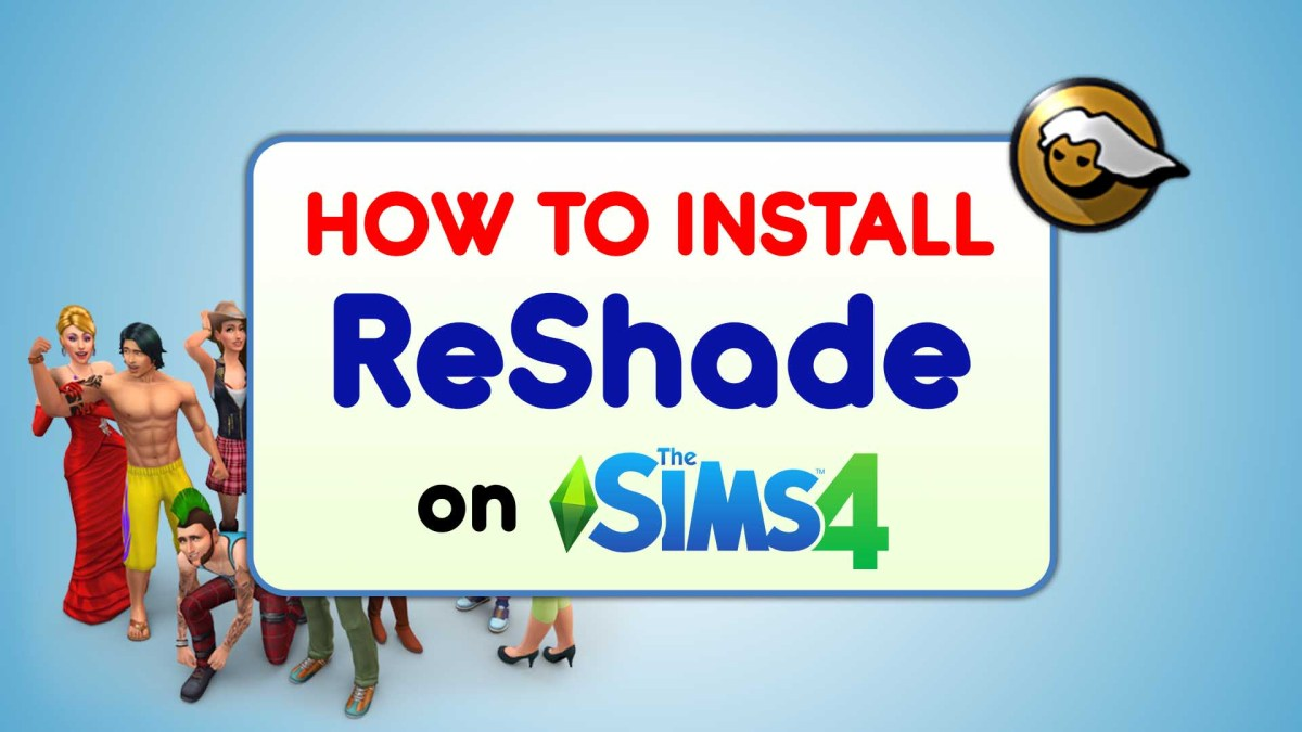 How to Install ReShade on The Sims 4