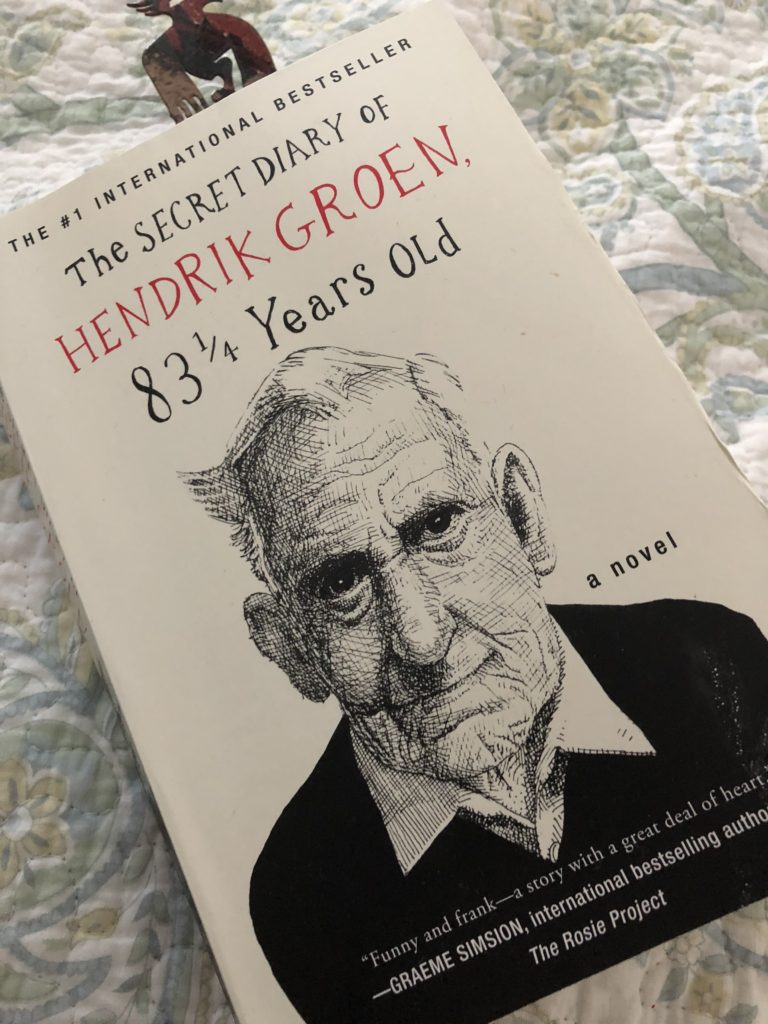 "Picture of the book I've been reeding. ""The Secret Diary of Hendrik Groen. 83 1/2 Years Old"""