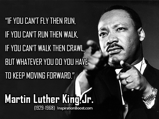 https://i1.wp.com/katyharvey.net/wp-content/uploads/2016/01/Martin-Luther-King-Jr-Keep-Moving-Quotes.jpg?w=960