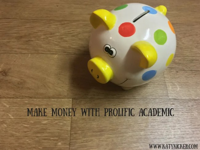 Make money with Prolific Academic