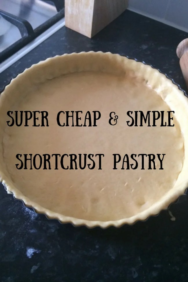 Super cheap and simple shortcrust pastry. Takes just minutes and requires minimal ingredients. Frugal food, frugal cooking, cheap dinners, cheap recipes