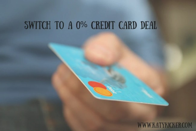 Switch to a 0% credit card deal
