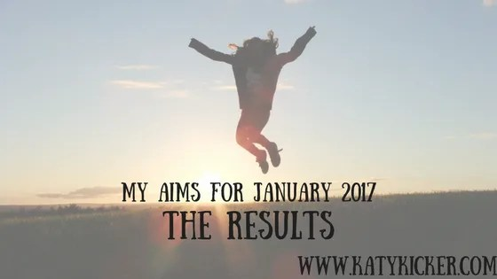Aims for January 2017 - the results