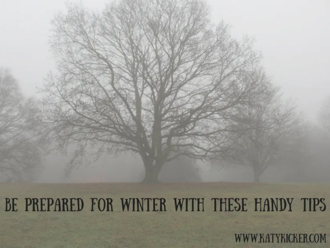 Be prepared for Winter with these handy tips