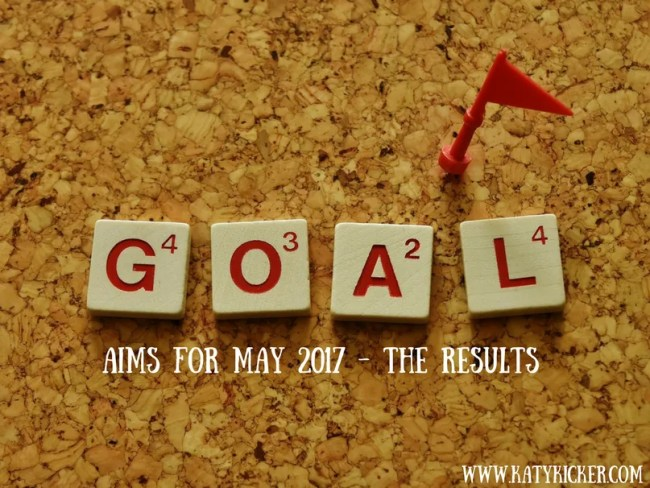 Aims for May 2017 - the results