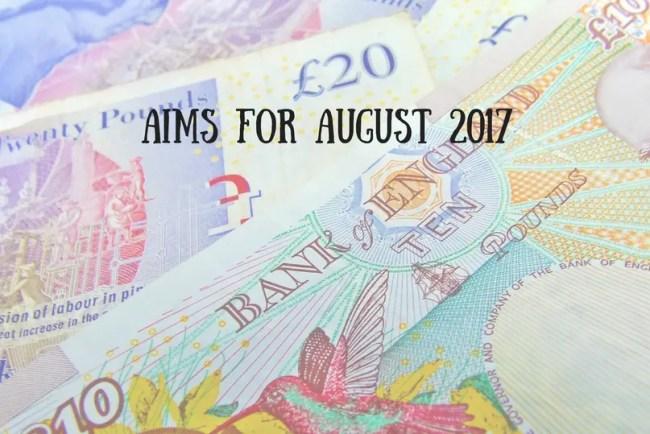 Find out more about my Aims for August 2017