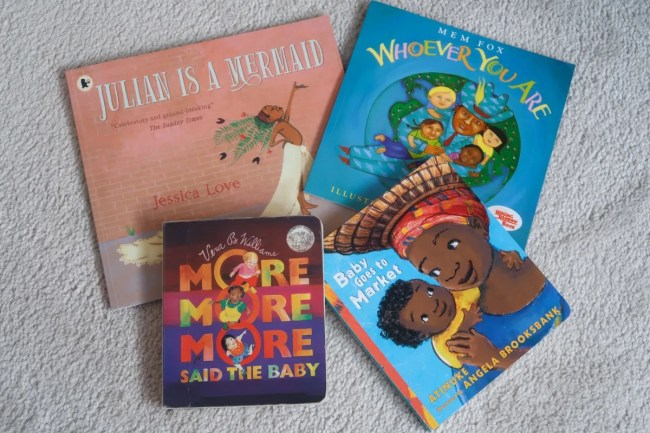 Four books: Julian Is A Mermaid, Whoever You Are, More More More Said The Baby, Baby Goes To Market
