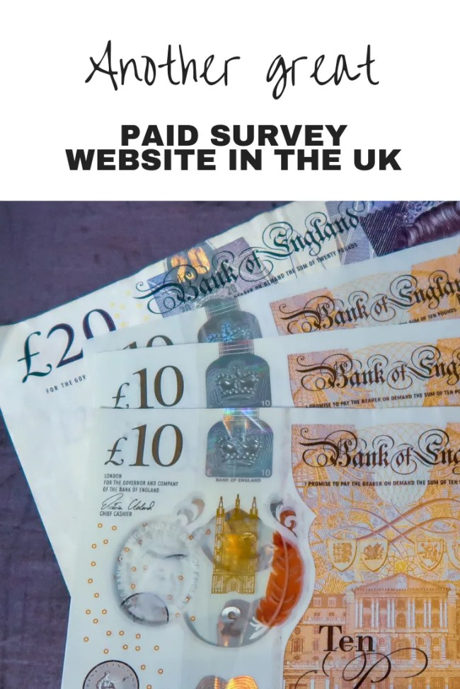 £10 and £20 notes and text overlay that says another great paid survey website in the UK