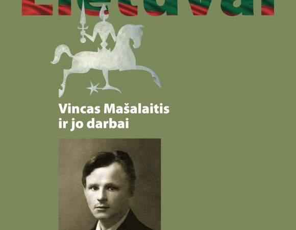 """Alfonso Eidinto knygos """"Gyvenimas Lietuvai. Vincas Mašalaitis ir jo darbai"""" pristatymas"""