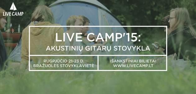Live Camp'2015 - akustinių gitarų stovykla